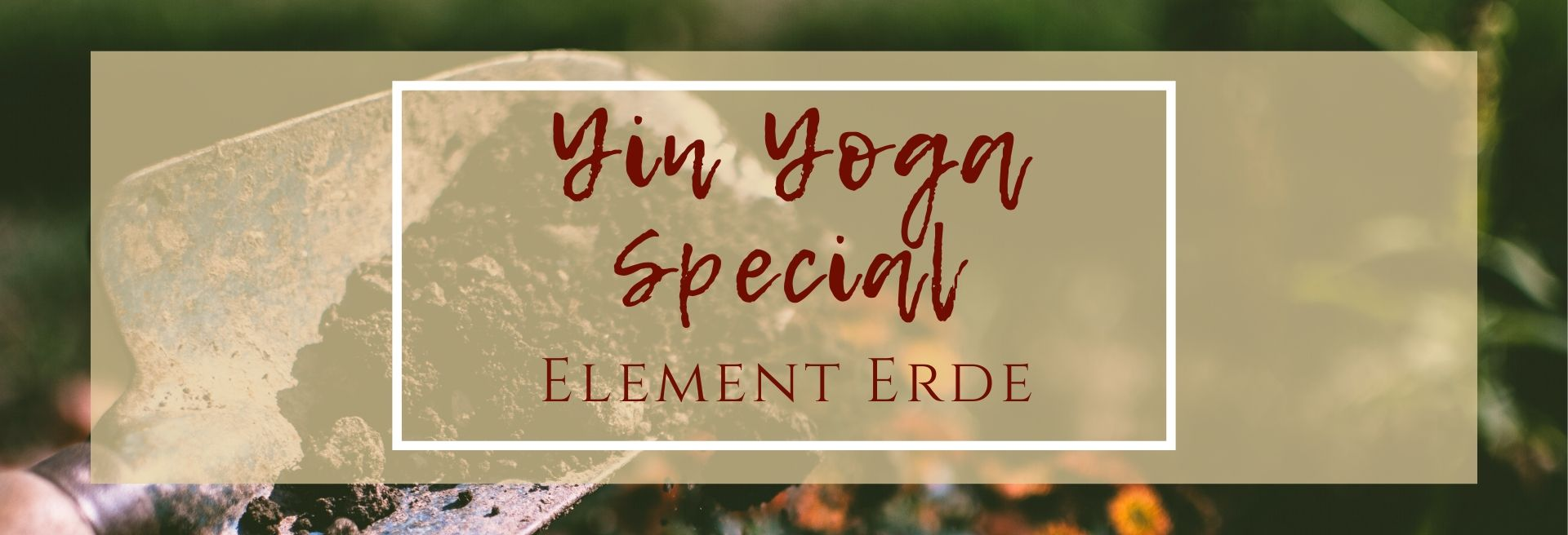 Yin Yoga Special Element Erde